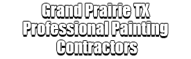 Grand Prairie TX Professional Painting Contractors Logo-We offer Residential & Commercial Painting, Interior Painting, Exterior Painting, Primer Painting, Industrial Painting, Professional Painters, Institutional Painters, and more.